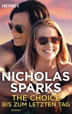 The Choice - Bis zum letzten Tag - Sparks, Nicholas