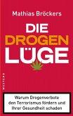 Die Drogenlüge (eBook, ePUB)