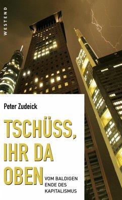 Tschüss, ihr da oben. (eBook, ePUB) - Zudeick, Peter