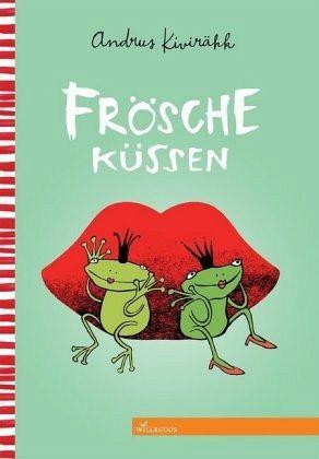 Frösche küssen - Kivirähk, Andrus