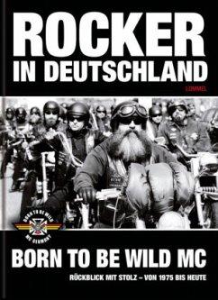 Rocker in Deutschland - Born to be Wild MC