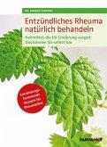 Entzündliches Rheuma natürlich behandeln (eBook, ePUB)