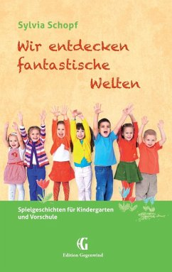 Wir entdecken fantastische Welten (eBook, ePUB) - Schopf, Sylvia