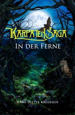 Karpatensaga (eBook, ePUB) - Kreuzhof, Hans-Dieter