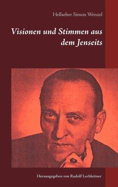 Visionen und Stimmen aus dem Jenseits (eBook, ePUB)
