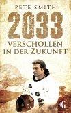 2033 Verschollen in der Zukunft (eBook, ePUB)