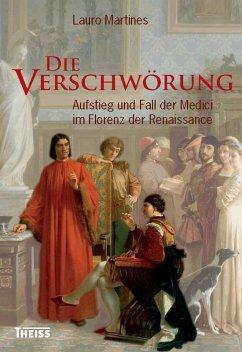 Die Verschwörung (eBook, PDF) - Martines, Lauro