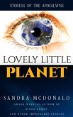 Lovely Little Planet: Stories of the Apocalypse (eBook, ePUB)