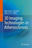 3D Imaging Technologies in Atherosclerosis (eBook, PDF)