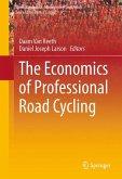 The Economics of Professional Road Cycling (eBook, PDF)