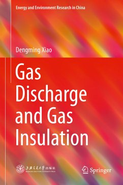 Gas Discharge and Gas Insulation (eBook, PDF) - Xiao, Dengming