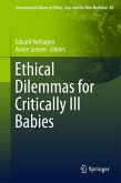 Ethical Dilemmas for Critically Ill Babies (eBook, PDF)
