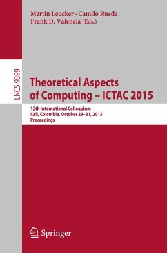 Theoretical Aspects of Computing - ICTAC 2015 (eBook, PDF)