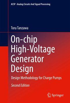 On-chip High-Voltage Generator Design (eBook, PDF) - Tanzawa, Toru
