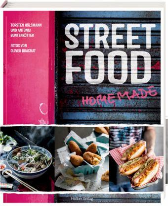 Street Food - Hülsmann, Torsten; Buntenkötter, Antonio