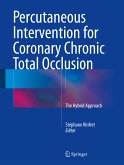 Percutaneous Intervention for Coronary Chronic Total Occlusion (eBook, PDF)