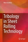 Tribology in Sheet Rolling Technology (eBook, PDF)