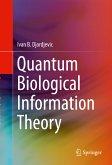 Quantum Biological Information Theory (eBook, PDF)