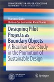 Designing Pilot Projects as Boundary Objects (eBook, PDF)