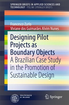 Designing Pilot Projects as Boundary Objects (eBook, PDF) - Zurlo, Francesco; Nunes, Viviane dos Guimarães Alvim