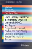 Grand Challenge Problems in Technology-Enhanced Learning II: MOOCs and Beyond (eBook, PDF)