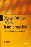 Digital Futures, Digital Transformation (eBook, PDF)