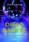 Disco Nächte