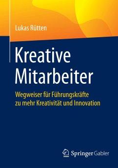 Kreative Mitarbeiter (eBook, PDF) - Rütten, Lukas