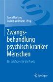 Zwangsbehandlung psychisch kranker Menschen (eBook, PDF)