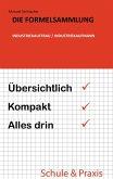 Die Formelsammlung: Industriekauffrau / Industriekaufmann