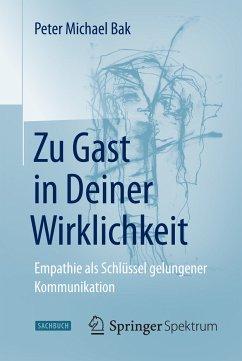 Zu Gast in Deiner Wirklichkeit (eBook, PDF) - Bak, Peter Michael