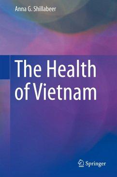 The Health of Vietnam (eBook, PDF) - Shillabeer, Anna G.