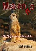 M(a)enno - Ein Single kann selten allein ... (eBook, ePUB)