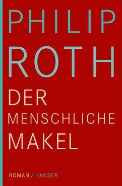 Der menschliche Makel (eBook, ePUB) - Roth, Philip