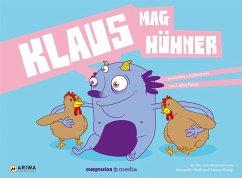 Vegan für Kids 03. Klaus mag Hühner
