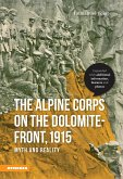 The Alpine Corps on the Dolomite-Front, 1915