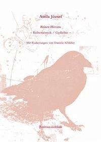 Attila József - Reinen Herzens. Költemények/Gedichte