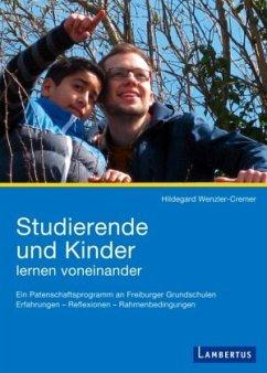 Studierende und Kinder lernen voneinander - Wenzler-Cremer, Hildegard