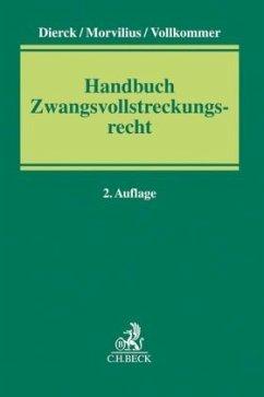 Handbuch Zwangsvollstreckungsrecht