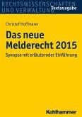 Das neue Melderecht 2015 (eBook, ePUB)