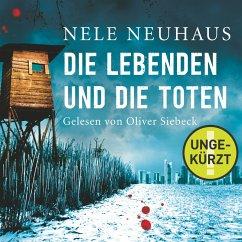 Die Lebenden und die Toten / Oliver von Bodenstein Bd.7 (MP3-Download) - Neuhaus, Nele