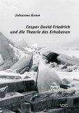 Caspar David Friedrich und die Theorie des Erhabenen (eBook, PDF)