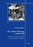 Die schöne Ordnung und der Hof (eBook, PDF)