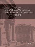 S. Andrea al Quirinale von Gian Lorenzo Bernini in Rom (eBook, PDF)