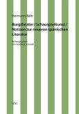 Burgtheater/ Schauspielkunst/ Notizen zur neueren spanischen Literatur (eBook, PDF)