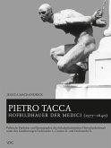 Pietro Tacca, Hofbildhauer der Medici (1577-1640) (eBook, PDF)