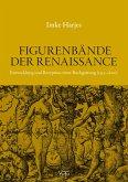 Figurenbände der Renaissance (eBook, PDF)