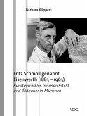 Fritz Schmoll genannt Eisenwerth (1883-1963) (eBook, PDF)