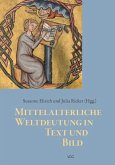 Mittelalterliche Weltdeutung in Text und Bild (eBook, PDF)