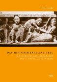 Das historisierte Kapitell in der oberitalienischen Kunst des 12. und 13. Jahrhunderts (eBook, PDF)